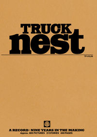 TRUCK nest / A RECORD:NINE YEARS IN THE MAKING