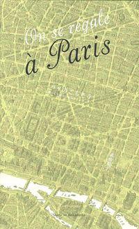 パリのごちそう / 食いしん坊のためのガイドブック