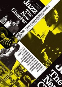 Jazz The New Chapter / ロバート・グラスパーから広がる現代ジャズの地平