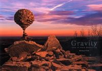 Gravity / Arts of Rock Balancing