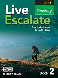 Live Escalate Book 2: Trekking