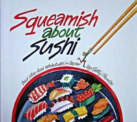 Oh!スシ大好き  Squeamish about Sushi