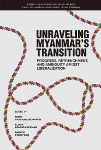 Unravelling Myanmar's Transition