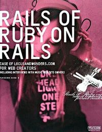 Rails of Ruby on Rails / Case of Locusandwonders.com